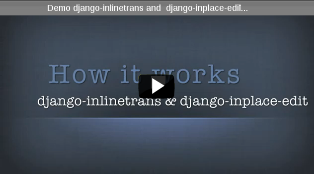 https://github.com/django-inplaceedit/django-inplaceedit/raw/master/video-frame.png