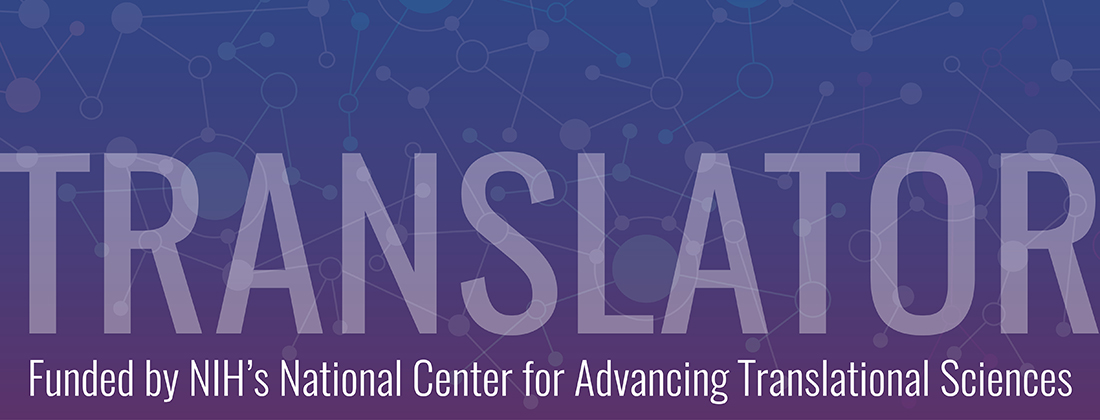 Funded the the NIH NCATS Translator project